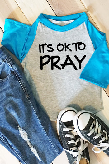 FaithBaby.com - Its Ok To Pray - Christian Toddler TShirt Raglan - Christian Toddler Tshirt