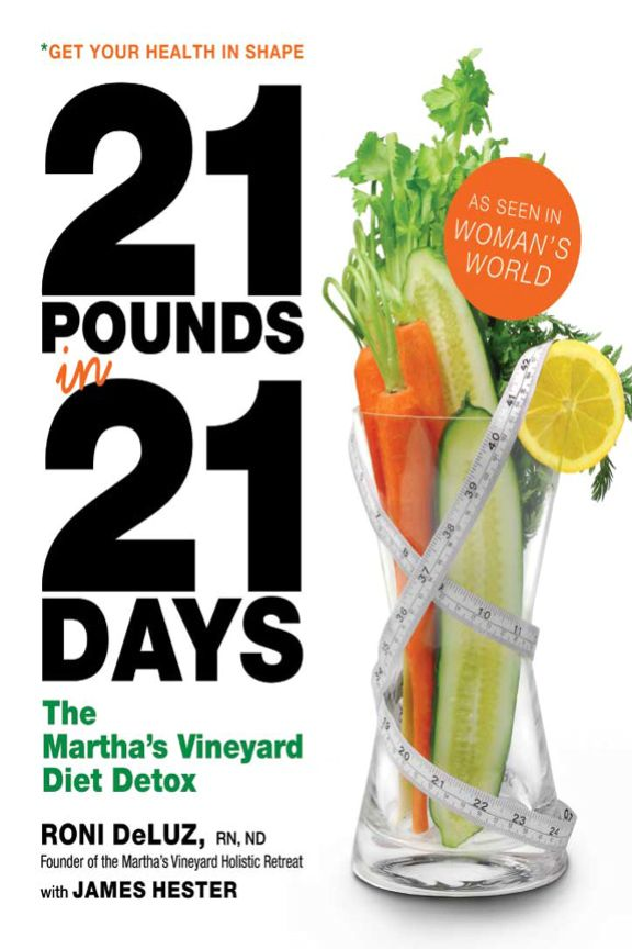 21 Pounds in 21 Days: The Martha's Vineyard Diet Detox - eBook, ePUB, Mobi, PDF (Fast instant delivery)