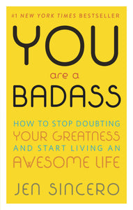 You Are a Badass: How to Stop Doubting Your Greatness and Start Living an Awesome Life - eBook, ePUB, Mobi, PDF (Fast Instant Delivery)