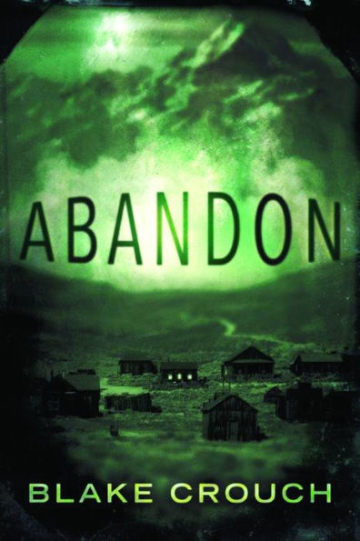 Abandon: by Blake Crouch - eBook, (Phone, Tablet, Computer) Fast Instant delivery