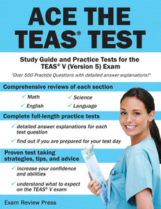 Ace the TEAS Test: Study Guide and Practice Tests for the TEAS V (Version 5) Exam - eBook, (Phone, Tablet, Computer) Fast Instant delivery