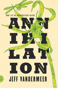 Annihilation: A Novel (The Southern Reach Trilogy Book 1) - eBook, ePub, Mobi, PDF (Fast instant delivery)