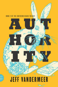 Authority: A Novel (The Southern Reach Trilogy Book 2) - eBook, ePub, Mobi, PDF (Fast instant delivery)