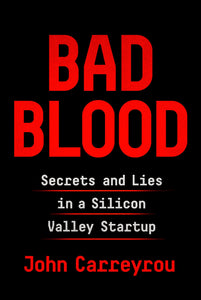 Bad Blood: Secrets and Lies in a Silicon Valley Startup - eBook, ePub, Mobi, PDF (Fast instant delivery)