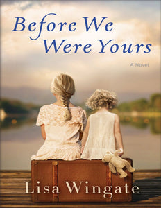 Before We Were Yours: A Novel - eBook, (Phone, Tablet, Computer) Fast Instant delivery