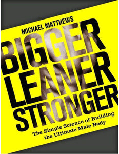 Bigger Leaner Stronger: The Simple Science of Building the Ultimate Male Body - eBook, (Phone, Tablet, Computer) Fast Instant delivery