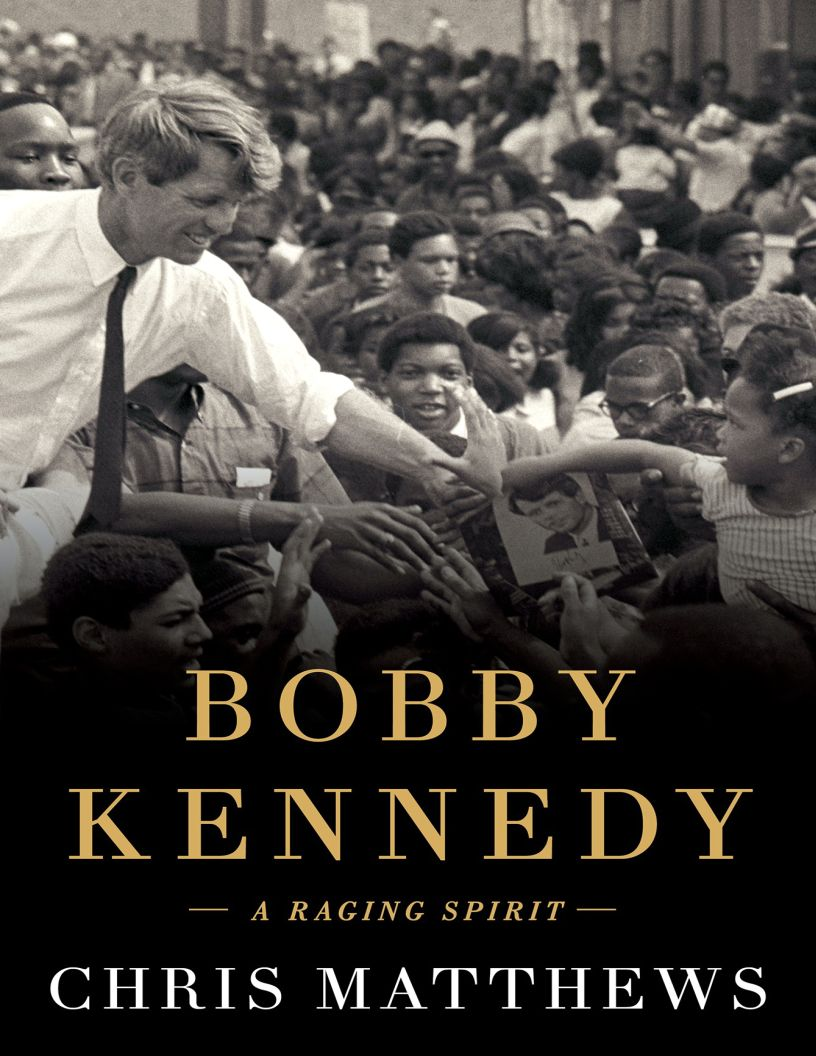 Bobby Kennedy: A Raging Spirit by Chris Matthews - eBook, ePub, Mobi, PDF (Fast instant delivery)