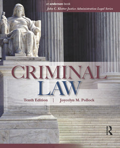 Criminal Law (John C. Klotter Justice Administration Legal Series) 11th Edition by Joycelyn M. Pollock - eBook, (Phone, Tablet, Computer) Fast Instant delivery