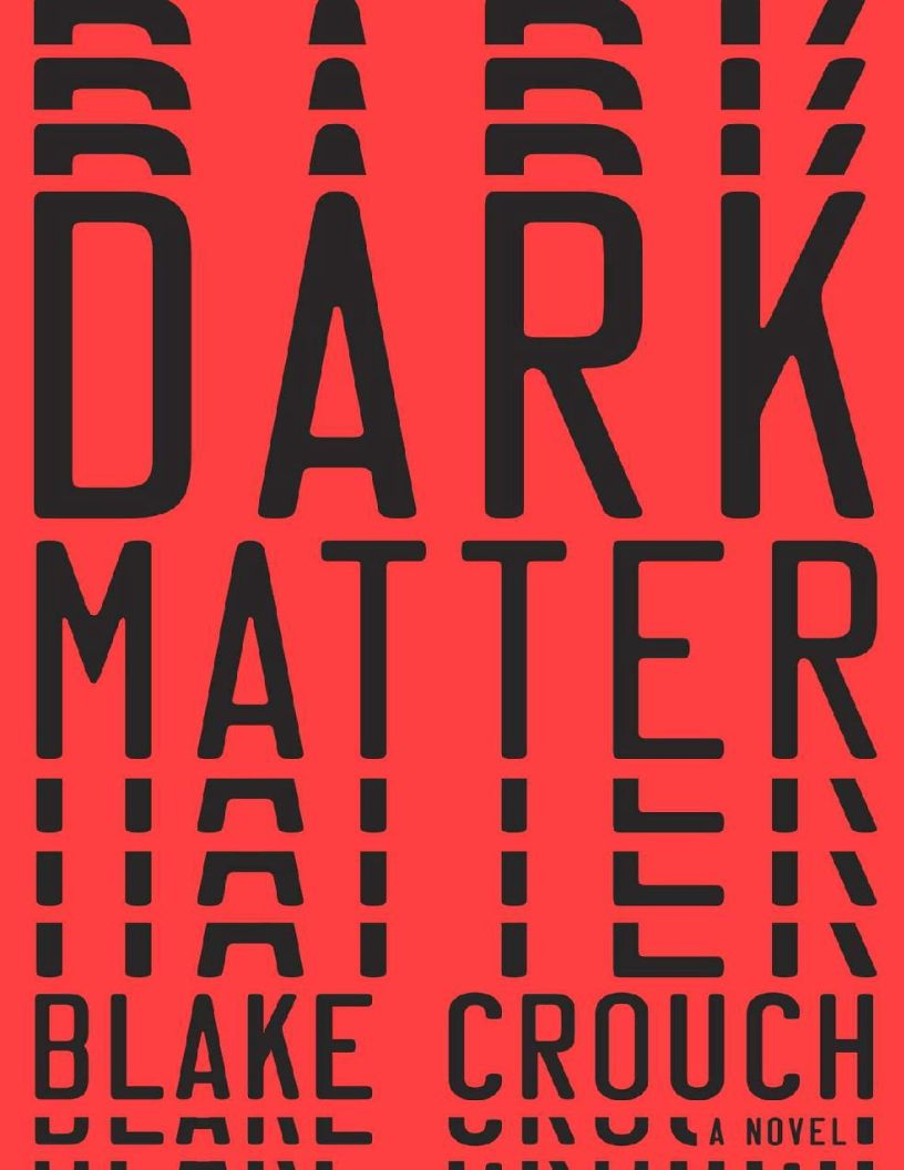 Dark Matter: A Novel by Blake Crouch - eBook, (Phone, Tablet, Computer) Fast Instant delivery