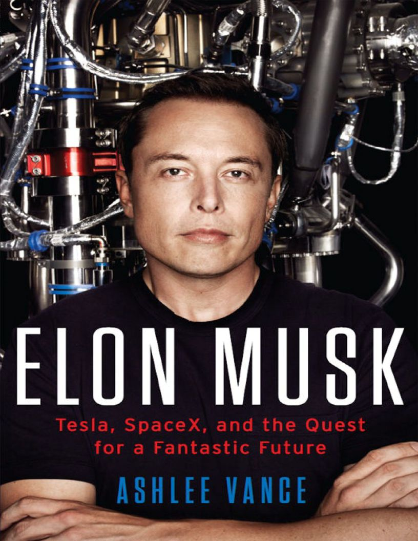 Elon Musk: Tesla, SpaceX, and the Quest for a Fantastic Future, by Ashlee Vance - eBook, ePub, Mobi, PDF (Fast instant delivery)