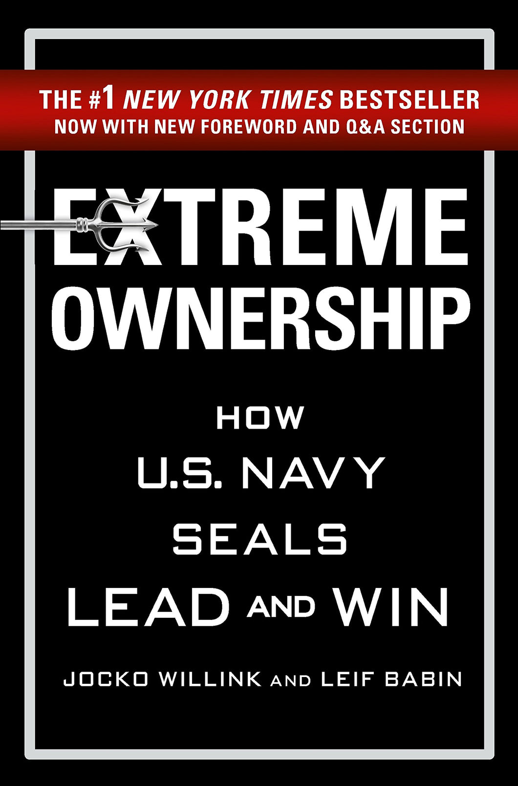 Extreme Ownership: How U.S. Navy SEALs Lead and Win - eBook, ePub, Mobi, PDF (Fast instant delivery)