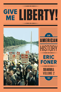 Give Me Liberty! An American History, Vol. 2 Seagull Fifth Edition by Eric Foner - eBook, (Phone, Tablet, Computer) Fast Instant delivery