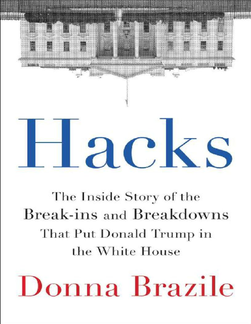 Hacks: The Inside Story of the Break-ins and Breakdowns That Put Donald Trump in the White House - eBook, ePub, Mobi, PDF (Fast instant delivery)
