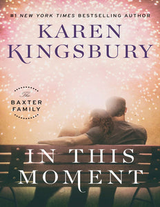 In This Moment: A Novel by Karen Kingsbury - eBook, ePub, Mobi, PDF (Fast instant delivery)