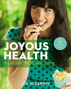 Joyous Health: Eat And Live Well Without Dieting - eBook, PDF (Fast instant delivery)