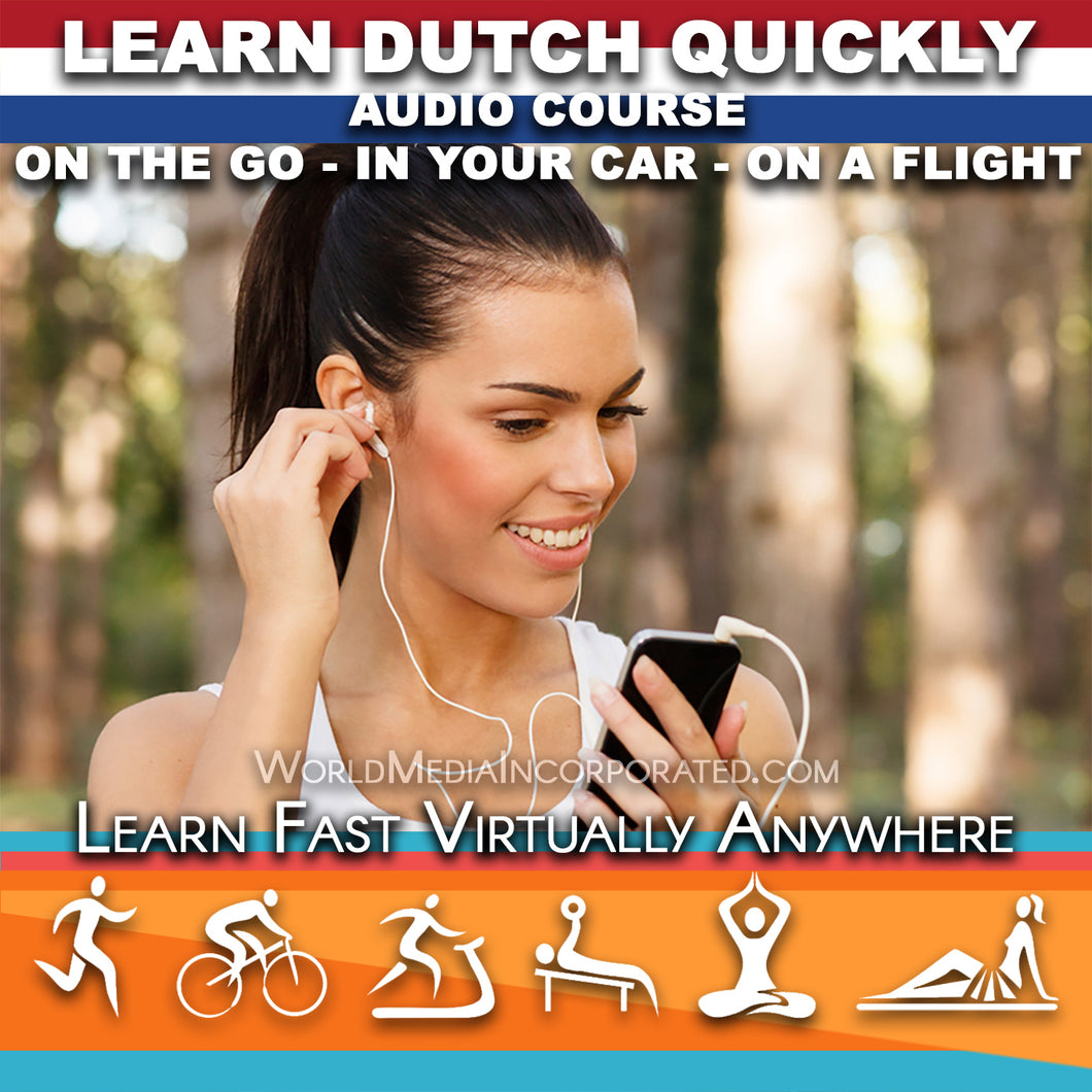 Learn Dutch: Fastest way (1 hour course) - Audio Download (Fast instant delivery)