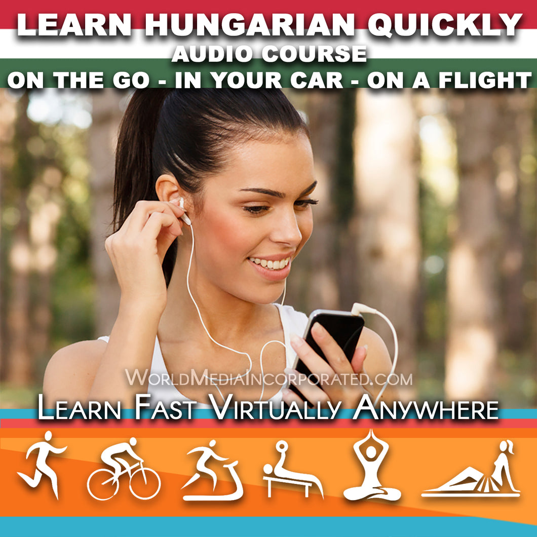 Learn Hungarian: Fastest way (1 hour course) - Audio Download (Fast instant delivery)