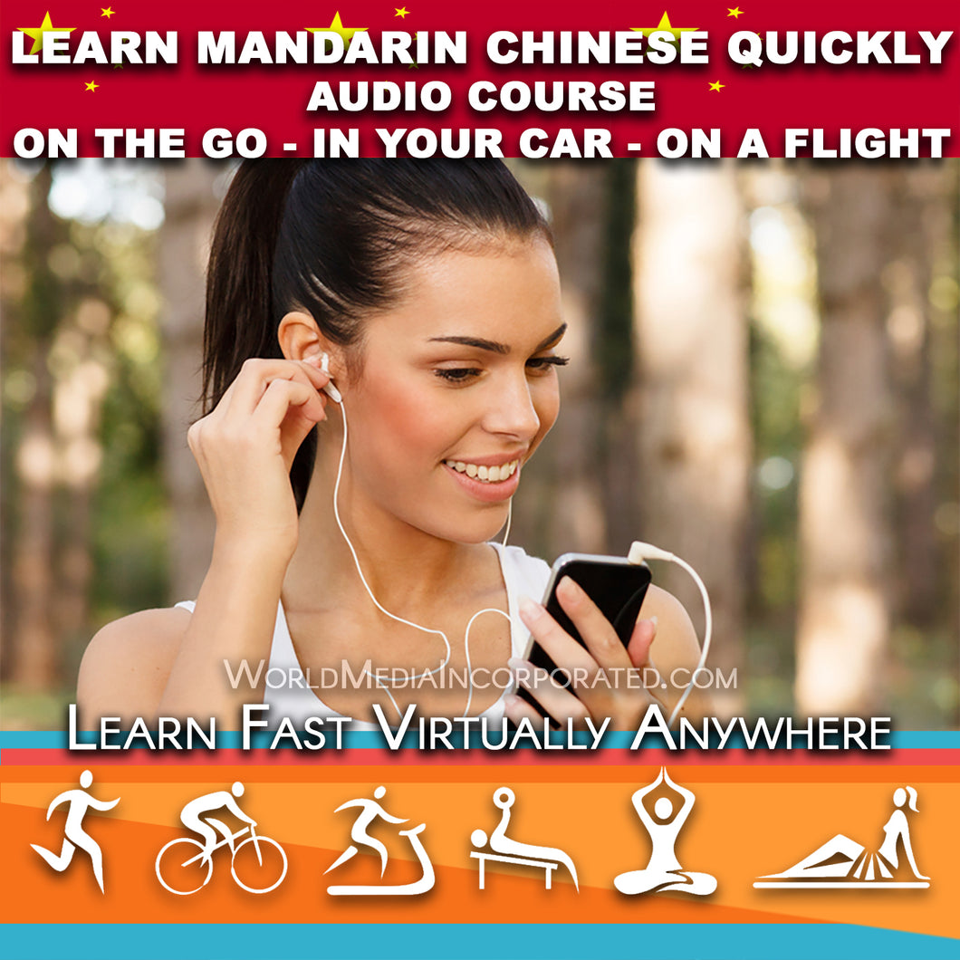 Learn Mandarin Chinese: Fastest way (1 hour course) - Audio Download (Fast instant delivery)