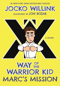 Marc's Mission Way of the Warrior Kid (A Novel) - eBook, ePub, Mobi, PDF (Fast instant delivery)