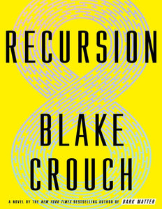 Recursion: A Novel by Blake Crouch - eBook, (Phone, Tablet, Computer) Fast Instant delivery