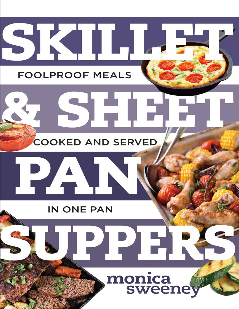 Skillet & Sheet Pan Suppers: Foolproof Meals, Cooked and Served in One Pan - eBook, PDF (Fast instant delivery)