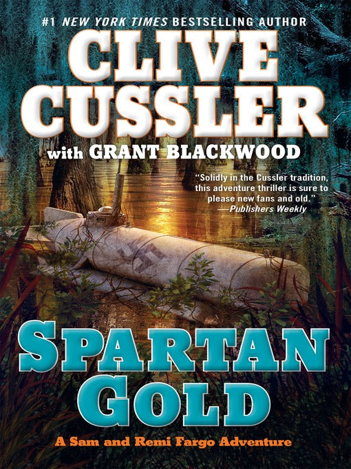 Spartan Gold (A Fargo Adventure Book 1) by Clive Cussler & Grant Blackwood - eBook, ePub, Mobi, PDF (Fast instant delivery)