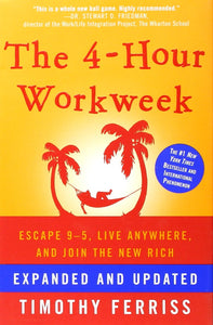 The 4-Hour Workweek: Escape 9-5, Live Anywhere, and Join the New Rich - eBook, ePUB, Mobi, PDF (Fast instant delivery)