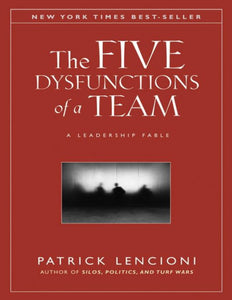 The Five Dysfunctions of a Team: A Leadership Fable by Patrick Lencioni - eBook, ePub, Mobi, PDF (Fast instant delivery)
