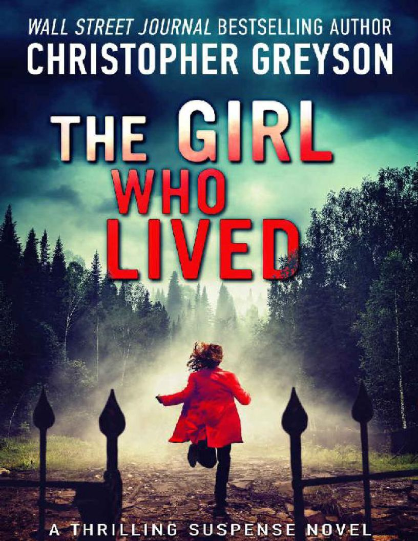 The Girl Who Lived: A Thrilling Suspense Novel - eBook, (Phone, Tablet, Computer) Fast Instant delivery