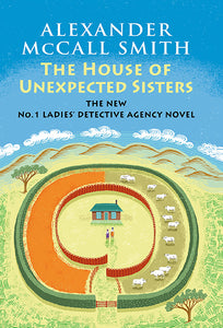 The House of Unexpected Sisters: No. 1 Ladies' Detective Agency (18) by Alexander McCall Smith - eBook, ePub, Mobi, PDF (Fast instant delivery)