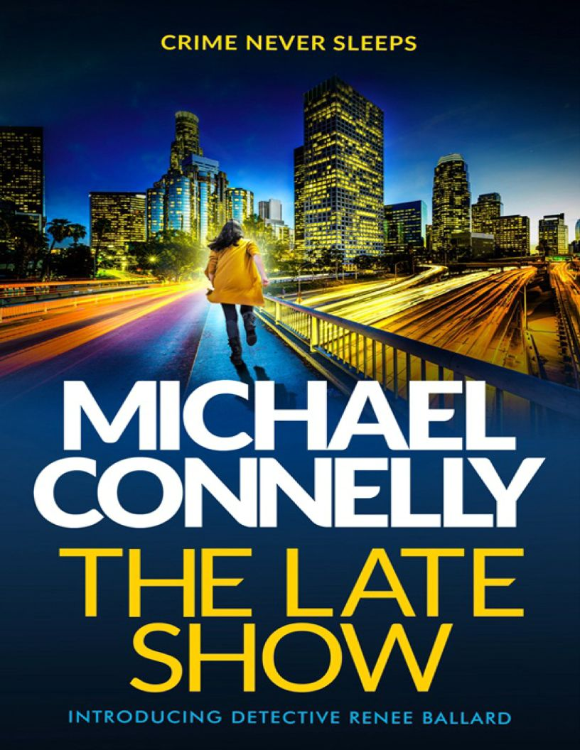 The Late Show: by Michael Connelly - eBook, ePub, Mobi, PDF (Fast instant delivery)