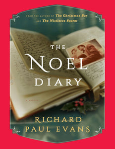 The Noel Diary: A Novel by Richard Paul Evans - eBook, ePub, Mobi, PDF (Fast instant delivery)