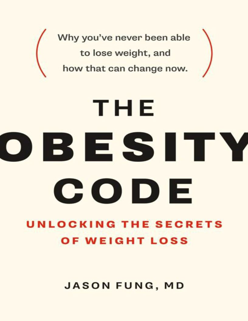 The Obesity Code: Unlocking the Secrets of Weight Loss - eBook, (Phone, Tablet, Computer) Fast Instant delivery