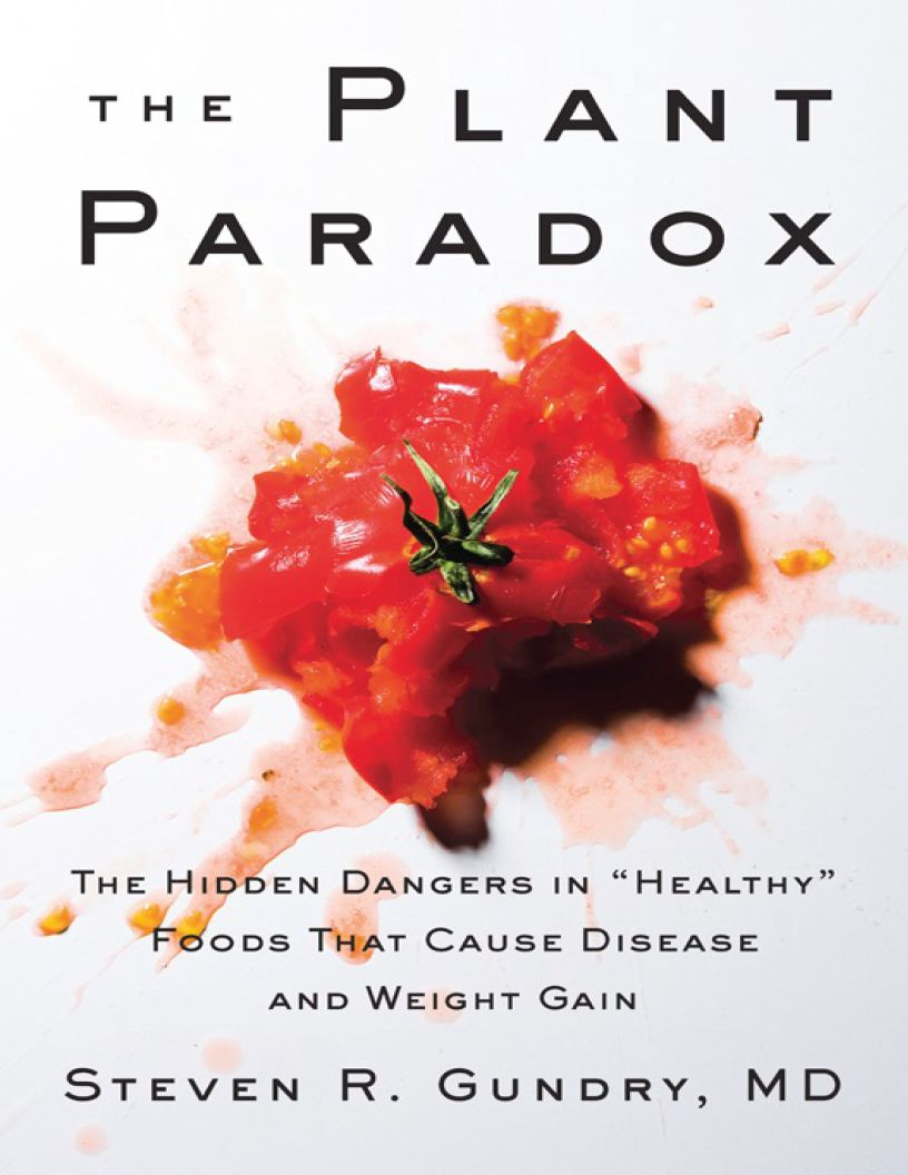 The Plant Paradox: The Hidden Dangers in Healthy Foods - eBook, (Phone, Tablet, Computer) Fast Instant delivery