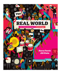 The Real World: An Introduction to Sociology, 6th edition - eBook, (Phone, Tablet, Computer) Fast Instant delivery