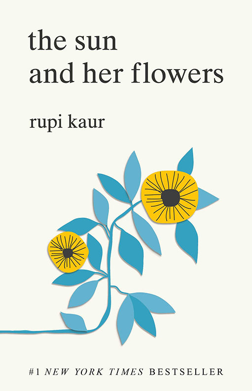 The Sun and Her Flowers: by Rupi Kaur - eBook, ePub, Mobi, PDF (Fast instant delivery)