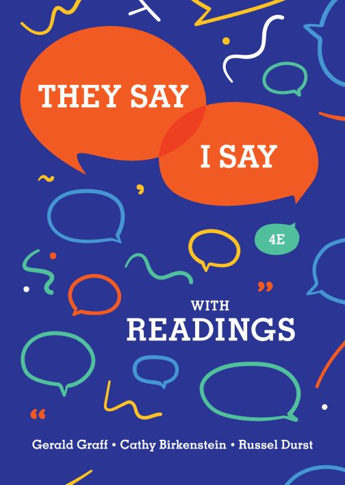 They Say I Say: The Moves That Matter in Academic Writing with Readings, Fourth Edition - eBook, (Phone, Tablet, Computer) Fast Instant delivery