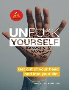 Unfu*k Yourself: Get Out of Your Head and into Your Life - eBook, ePub, Mobi, PDF (Fast instant delivery)