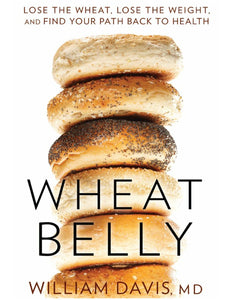 Wheat Belly: Lose the Wheat, Lose the Weight, and Find Your Path Back to Health - eBook, PDF (Fast instant delivery)