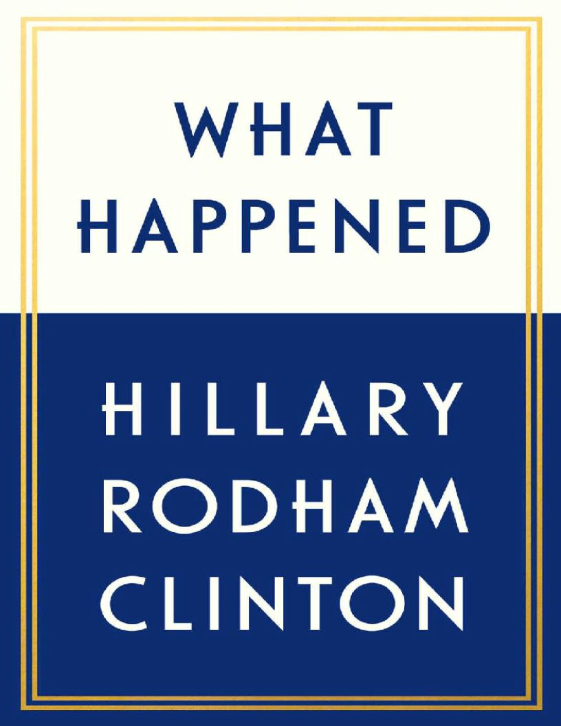 What Happened: by Hillary Rodham Clinton - eBook, ePub, Mobi, PDF (Fast instant delivery)