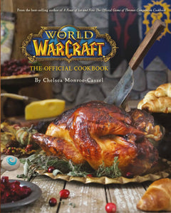 World of Warcraft: The Official Cookbook - eBook, (Phone, Tablet, Computer) Fast Instant delivery