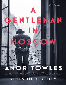 A Gentleman in Moscow: by Amor Towles - eBook, ePUB, Mobi, PDF (Fast instant delivery)
