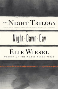 The Night Trilogy: Night, Dawn, Day, by Elie Wiesel - eBook, ePub, Mobi, PDF (Fast instant delivery)