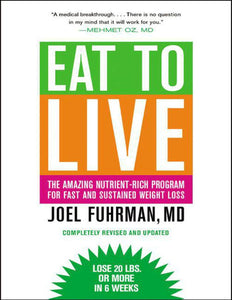 Eat to Live: The Amazing Nutrient-Rich Program for Fast and Sustained Weight Loss, Revised Edition  - eBook, PDF (Fast instant delivery)