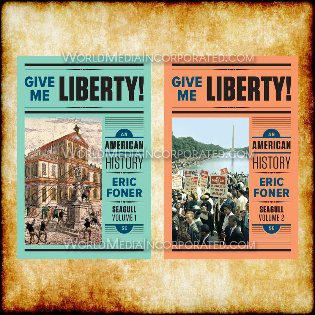 Give Me Liberty! An American History: Vol. 1 & Vol. 2 Seagul Fifth Edition - eBook, (Phone, Tablet, Computer) Fast Instant delivery