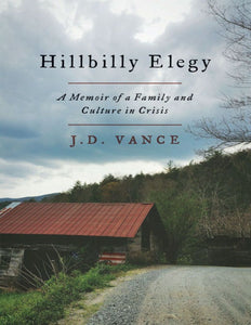 Hillbilly Elegy: A Memoir of a Family and Culture in Crisis - eBook, (Phone, Tablet, Computer) Fast Instant delivery