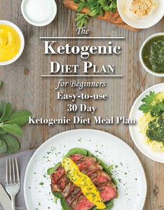 Ketogenic Diet Plan for Beginners, Easy-to-use 30 Day Ketogenic Diet Meal Plan - eBook, ePUB, Mobi, PDF (Fast instant delivery)