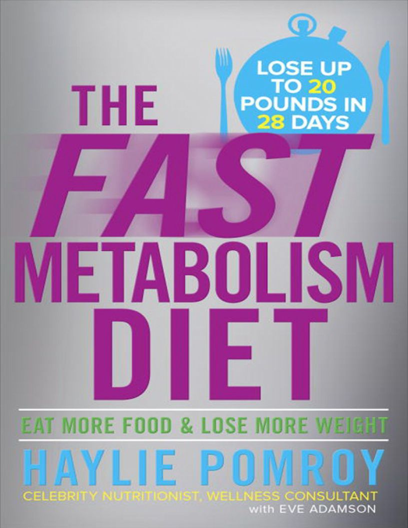 The Fast Metabolism Diet: Eat More Food and Lose More Weight - eBook, (Phone, Tablet, Computer) Fast Instant delivery