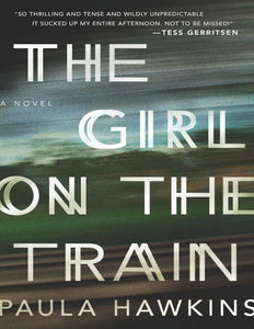 The Girl on the Train: by Paula Hawkins - eBook, ePUB, Mobi, PDF (Fast instant delivery)
