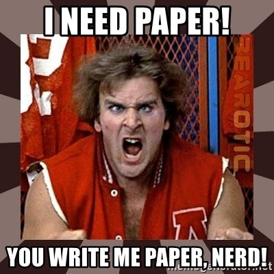 Term papers & Porn: Writing for the Lazy & the Socially Moronic